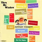 Jeffrey Foskett  「Thru My Window」 (1996)_c0048418_1130255.jpg