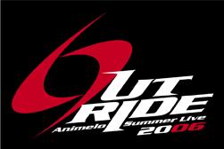 『Animelo Summer Live 2006 _OUTRIDE-』DVDが12月21日に発売決定!_e0025035_12595595.jpg
