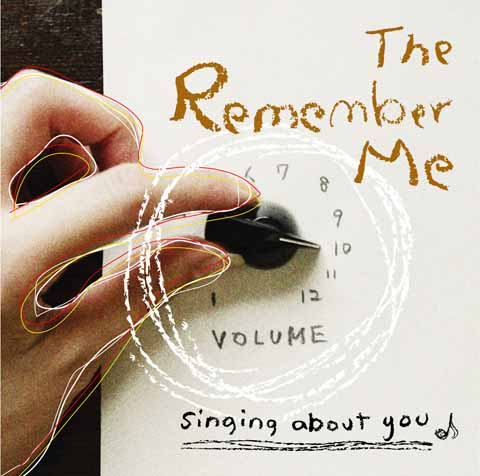 track2  「singing about you」/The Remember Me_a0091104_1894194.jpg
