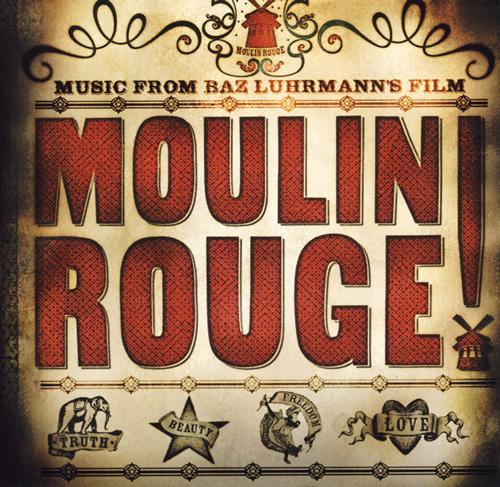 「ムーランルージュ」 オリジナル・サウンド・トラック_e0048332_10423520.jpg