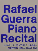 IDEA WORKS OF BAGS/Rafael Guerra Piano Recital_f0006713_0305010.jpg