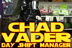 Chad Vader, Day Shift Manager_a0006681_18282653.jpg