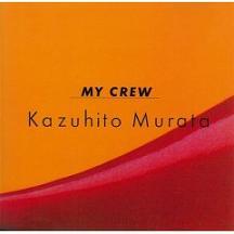 村田和人 「My Crew」 (1984)_c0048418_717176.jpg