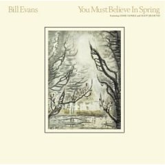 Bill Evans  /  You Must Believe in Spring _d0102724_20452175.jpg