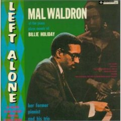 Mal Waldron / Left Alone_d0102724_338443.jpg