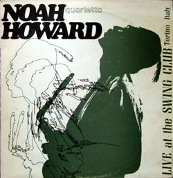 Noah Howard / Live at The Swing Club Torino Italy_d0102724_21433082.jpg