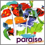 V.A 「PARAISO -Tribute to Brazil」_c0080172_3355426.jpg