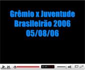 Grêmio x Juventude - Brasileirão 2006 - AVALANCHE (superior)