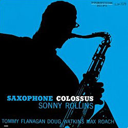 Sonny Rollins / Saxophone Colossus _d0102724_14194969.jpg