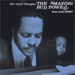 Bud Powell / The Scene Changes_d0102724_022538.jpg