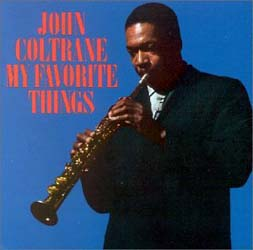 John Coltrane / My Favorite Things_d0102724_075350.jpg