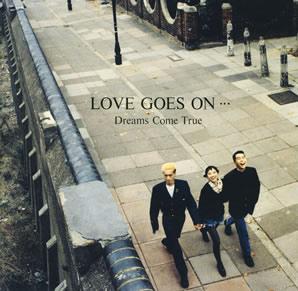 DREAMS COME TRUE 「LOVE GOES ON...」(1989)_c0048418_21431941.jpg