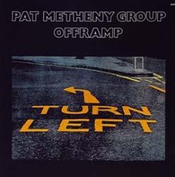 Pat Metheny Group  /  Offramp_d0102724_3403996.jpg