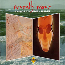 Things to Come , PSI-FI / SEVENTH WAVE_e0111398_7402412.jpg