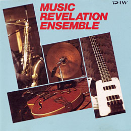 Music Revelation Ensemble / MUSIC REVELATION ENSEMBLE_e0111398_1552350.jpg