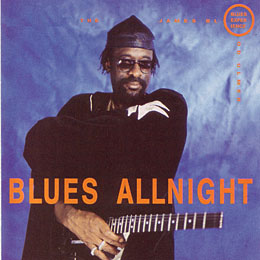 Blues Allnight / THE JAMES BLOOD ULMER BLUES EXPERIENCE_e0111398_2232891.jpg
