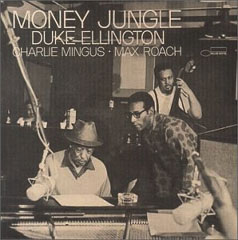 Duke Ellington / Money Jungle_d0102724_22575966.jpg