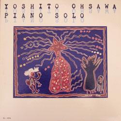 YOSHITO OHSAWA / PIANO SOLO_d0102724_3324771.jpg