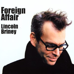 Lincoln Briney / Foreign Affair(\'06)_e0012796_17482889.jpg
