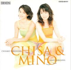 『CHISA&MINO』 加羽沢美濃&高嶋ちさ子_e0033570_13113362.jpg
