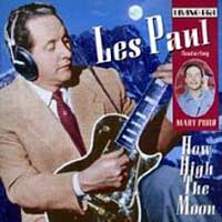 How High the Moon by Les Paul with Mary Ford_f0147840_3454791.jpg