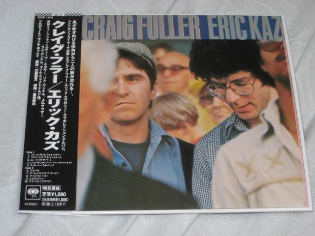CRAIG FULLER / ERIC KAZ (紙ジャケ)_b0042308_1347944.jpg