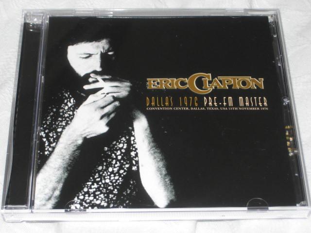 ERIC CLAPTON / DALLAS 1976 PRE-FM MASTER_b0042308_0565645.jpg