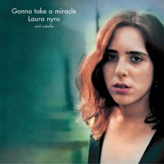 Laura Nyro 「Gonna Take a Miracle」 (1971)_c0048418_6233950.jpg