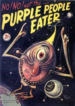Purple People Eater by Sheb Wooley_f0147840_130515.jpg