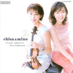 『CHISA & MINO 2』 高嶋ちさ子&加羽沢美濃_e0033570_847246.jpg