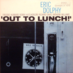Eric Dolphy / Out to Lunch!_d0102724_2175673.jpg