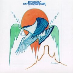Eagles 「On the Border」(1974)_c0048418_1448359.jpg