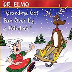 Grandma Got Run Over by a Reindeer by Elmo & Patsy_f0147840_0491086.jpg