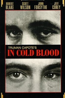 冷血 In Cold Blood : 映画!That...