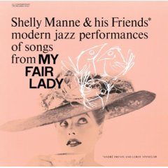 My Fair LAdy / Shelly Manne & His Friends_d0127503_12255576.jpg