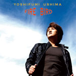 ALBUM「FIRE BIRD」
