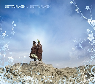 好評発売中!!BETTA FLASH 1st mini Album 「BETTA FLASH」!!!_e0025035_8284632.jpg