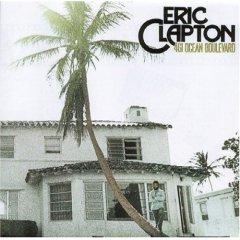 Eric Clapton 「461 Ocean Boulevard」(1974)_c0048418_2215415.jpg