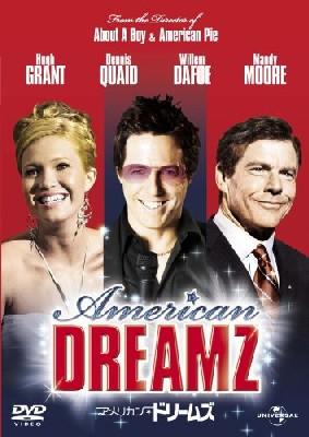 アメリカン・ドリームズ American Dreamz_e0040938_23482567.jpg
