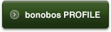 bonobos PROFILE