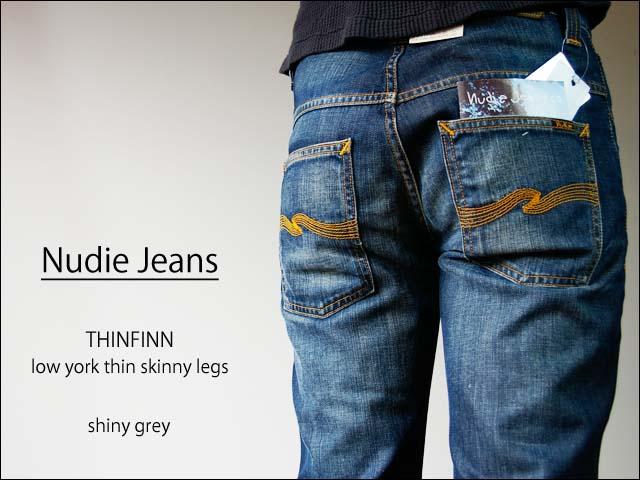 nudie jeans/ヌーディージーンズ thin finn_f0051306_0495059.jpg
