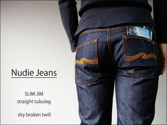 nudie jeans/ヌーディージーンズ slim jim  dry broken twill_f0051306_1244100.jpg