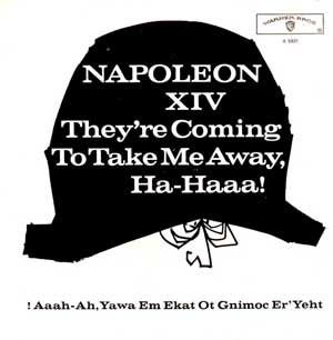they re coming to take me away ha haaa by napoleon xiv songs for
