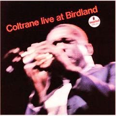 John Coltrane /  Live at Birdland_d0102724_4582827.jpg