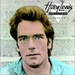 Huey Lewis & the News 「Picture This」(1982)_c0048418_7154593.jpg