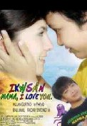 インドネシアの映画:Ikhsan, Mama I Love You _a0054926_2202468.jpg
