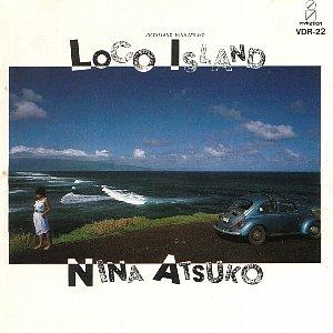 二名敦子 『Loco Island』 (\'84) _e0012796_17261047.jpg