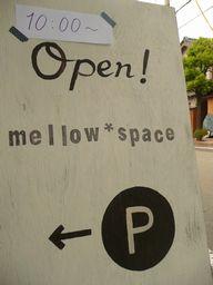 Mellow*Space開催中♪_d0103450_21261258.jpg