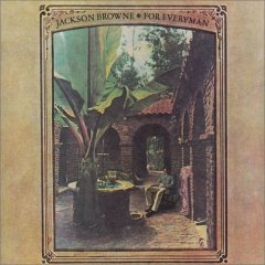 Jackson Browne 「For Everyman」(1973)_c0048418_964281.jpg