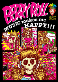 BERRY ROLL初DVD「MUSIC makes me HAPPY!!!」_d0136635_2253324.jpg